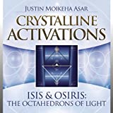 Crystalline Activations: Isis & Osiris CD: The Octahedrons of Light