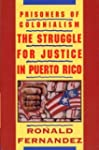 Prisoners of Colonialism: The Struggl...