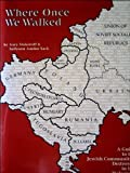 Where Once We Walked: A Guide to the Jewish Communities Destroyed in the Holocaust