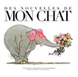 vignette de 'Des nouvelles de mon chat (Gilles Bachelet)'