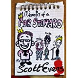 Comedy. Memoirs of a bar steward (Part One: 14th-25th August: From the city to inside the Queens Legs.)by Scott Evans