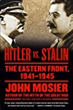 img - for Hitler vs. Stalin: The Eastern Front, 1941-1945 book / textbook / text book