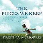 The Pieces We Keep | Kristina McMorris