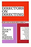 img - for Directors on Directing a Source Book of the Modern Theatre book / textbook / text book