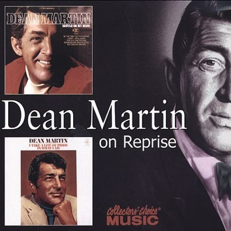 DEAN MARTIN - I Take a Lot of Pride in What I Am - Zortam Music