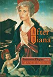 After Diana: Irreverent Elegies