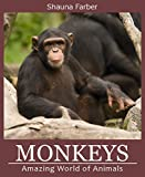 Monkeys and Apes (Amazing World of Animals Book 1)