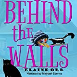 img - for Behind the Walls: Jolie Gentil Cozy Mystery Series, Book 6 book / textbook / text book