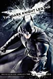 The Dark Knight Legend: Junior Novel (Dark Knight Rises)