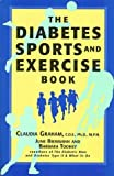 img - for The Diabetes Sports and Exercise Book: How to Play Your Way to Better Health by Claudia Graham (1996-05-03) book / textbook / text book