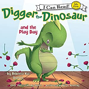 Digger the Dinosaur and the Play Day Audiobook