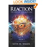 Reaction: The End of the Iron Age, Book 1