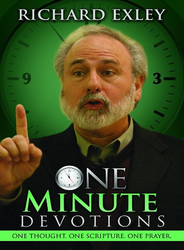 One Minute Devotions: One Thought, One Scripture, One Prayer