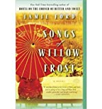 Songs of Willow Frost: A Novel (Paperback) - Common