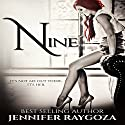 Nine Audiobook by Jennifer Raygoza Narrated by Sophie Amoss