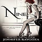 Nine | Jennifer Raygoza
