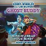 Mind if I Read Your Mind?: Ghost Buddy, Book 2 | Henry Winkler,Lin Oliver