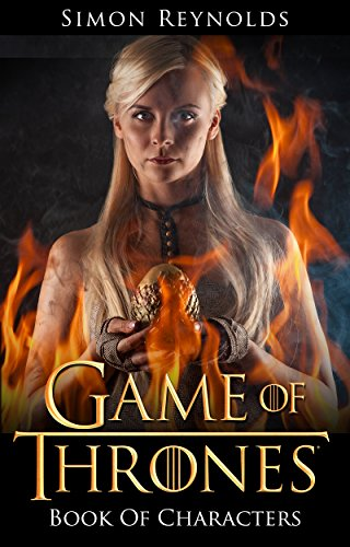 Game of Thrones: Book Of Characters (Character Description Guide) PDF