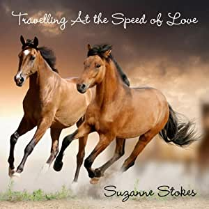 Suzanne Stokes - Travelling at the Speed of Love - Amazon.com Music