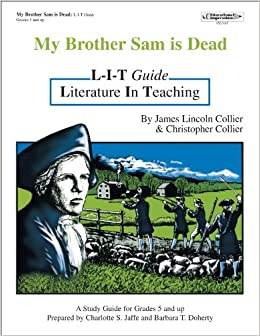 college application topics about my brother sam is dead essay in the book my brother sam is dead by james lincoln collier and my brother sam is dead essay a a 06
