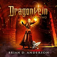 Dragonvein: Book Two (       UNABRIDGED) by Brian D. Anderson Narrated by Derek Perkins
