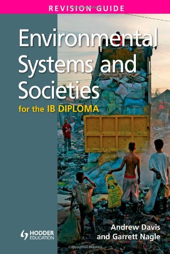 Environmental Systems & Societies for the IB Diploma: Revision Guide PDF