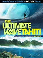 The Ultimate Wave: Tahiti [HD]