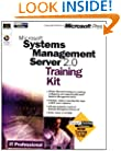 Microsoft Systems Management Server 2.0 Training Kit