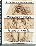 Drawings of Women by Roy G. Krenkel: Sibyls, Sirens & Swordswomen
