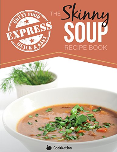 The skinny slow cooker soup recipe book simple healthy for Delicious slow cooker soup recipes