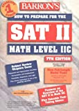 img - for How to Prepare for the SAT II: Math Level 2C (Barron's SAT Subject Test Math Level 2) by Howard P. Dodge (2003-05-30) book / textbook / text book