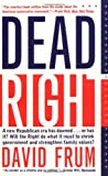 Dead Right (0465098258) by Frum, David