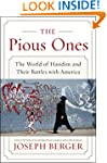The Pious Ones: The World of Hasidim...