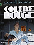 Largo Winch - tome 18 - Colère rouge (grand format)