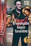 img - for El evangelio seg n Tarantino book / textbook / text book