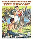 The Adventures of Tom Sawyer (Complete) with illustrations and a FREE audiobook