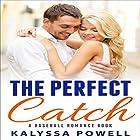 The Perfect Catch: A Baseball Romance Book Hörbuch von Kalyssa Powell Gesprochen von: Jodi Hockinson