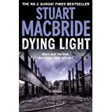 Dying Light (Logan McRae, Book 2)by Stuart MacBride