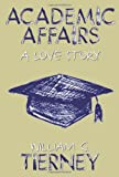 Academic Affairs: A Love Story