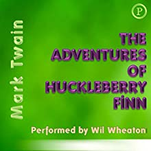 The Adventures of Huckleberry Finn [Phoenix Books Edition] (       ABRIDGED) by Mark Twain Narrated by Wil Wheaton
