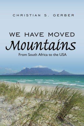 We Have Moved Mountains: From South Africa to the USA