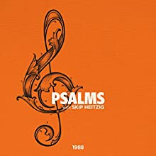 19 Psalms - Topical - 1988  by Skip Heitzig Narrated by Skip Heitzig