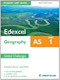img - for Edexcel AS Geography Student Unit Guide: Unit 1 Global Challenges book / textbook / text book
