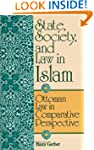 State, Society, and Law in Islam: Ott...