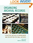 Organizing Archival Records: A Practi...