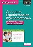 Concours Ergothérapeute et Psychomotricien - Annales et sujets inédits corrigés - Entraînement - Concours 2016-2017