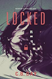 Locked (The Heaven's Gate Trilogy)