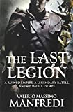 The Last Legion Valerio Massimo Manfredi