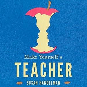 Make Yourself a Teacher Audiobook