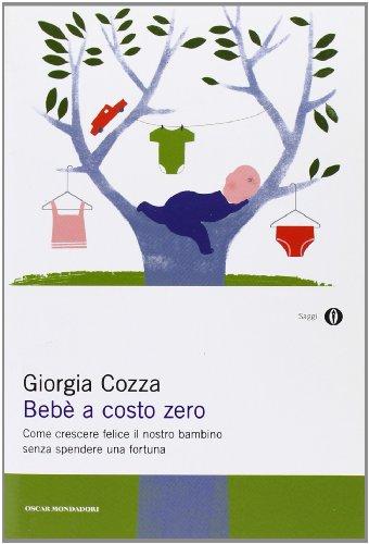bebe-a-costo-zero-come-crescere-felice-il-nostro-bambino-senza-spendere-una-fortuna